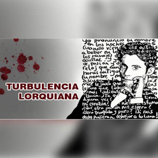 Turbulencia Lorquiana