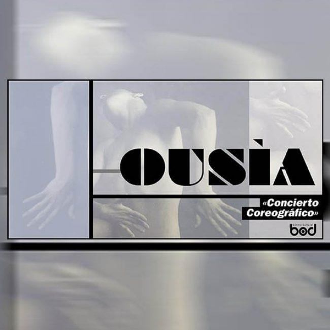 OUSÍA, Concierto coreográfico