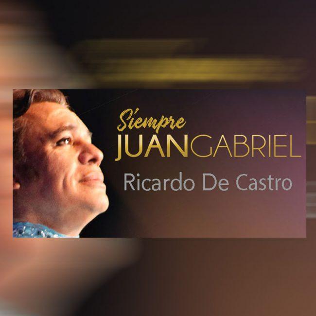 Siempre Juan Gabriel – Tribute Experience